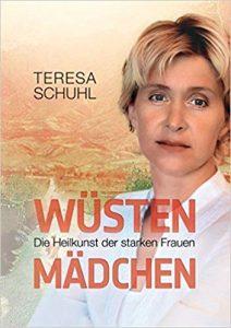 Wüstenmädchen, Teresa Schuhl